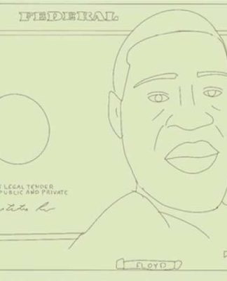 I want George Floyd on the $20 bill by Gertie Angel